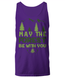 Camping Tank Top - May The Forest Be With You