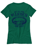 RVing Tshirt - Not All Who Wander Are Lost