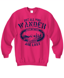 Not All Who Wander Are Lost RVing Hoodie