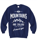 RVing Sweatshirt - Mountains Are Calling