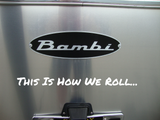 This Is How We Roll - Exterior RV Vinyl Decals