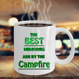 Camping Coffee Mug - The Best Memories Are By The Campfire