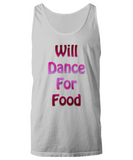 Will Dance For Food Tshirt