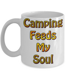 Camp Coffee Cup - Camping Feeds MY SOUL Mug