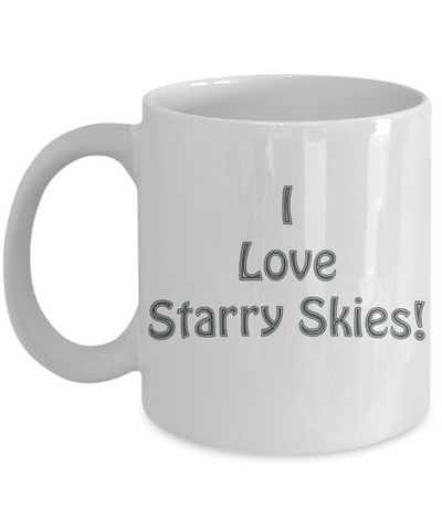 Gift for Campers - I Love Starry Skies :) Mug
