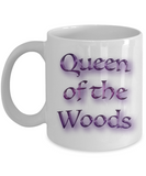Gifts For Campers - Queen of the Woods Mug