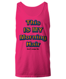 Motorhome Gifts - This Is My Morning Hair Tshirt