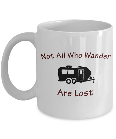 Travel Trailer - Not All Who Wander - Coffee Mug