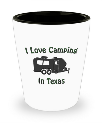 "Travel Trailer - I Love Camping In ""STATE""- Shot Glass"