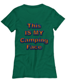 Camping Tshirt - This Is My Camping Face Tshirt