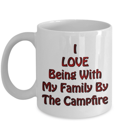 Gift for RVers - I Love BEING With Family Mug