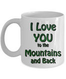 Camping Cup - I Love You To The Mountains & Back Mug