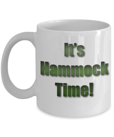 Camping Coffee Cup - It's Hammock Time! Mug