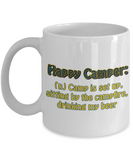 Funny Camping Mug - Happy Camper: (n) Camp is set up, sitting by the campfire, drinking my beer…Mug