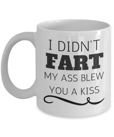 Funny Camping Mugs - I Did't Fart
