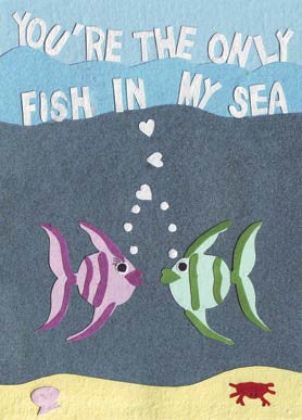 Handmade Greeting Cards - Only Fish In My Sea