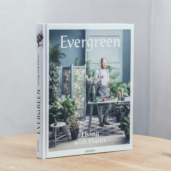 Gestalten Evergreen - Living with Plants