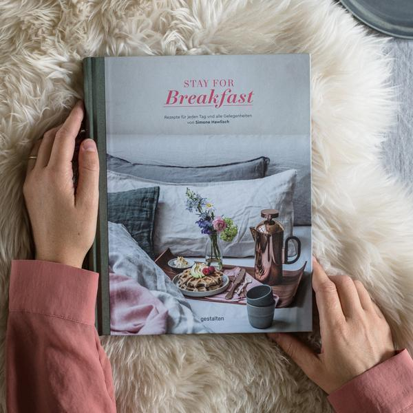 Gestalten Stay for Breakfast - Recipes for Every Occasion