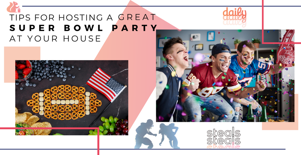 Tips for Hosting a Great Super Bowl Party at Your House