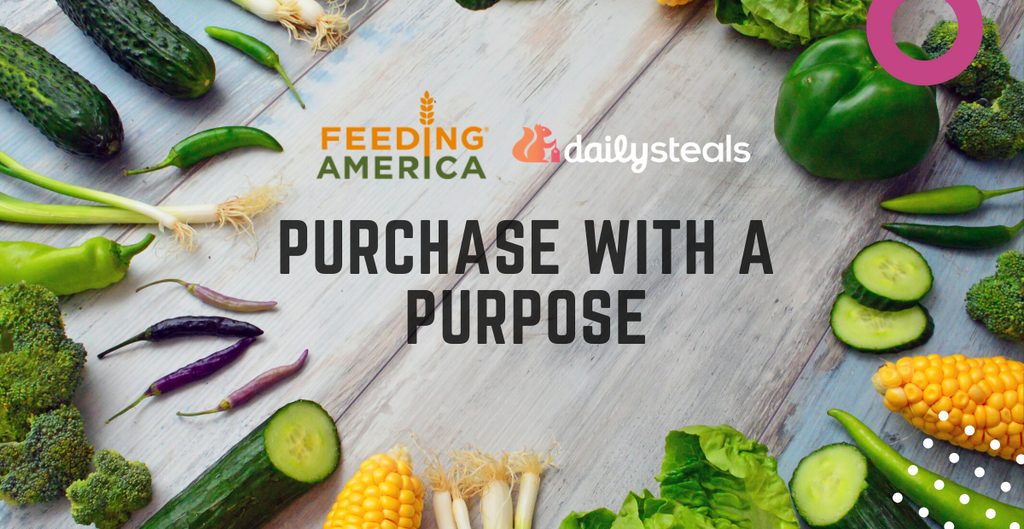 Purchase With A Purpose - Daily Steals is Giving Back To Feeding America