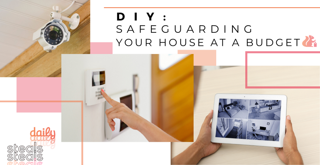 DIY: Safeguard Your House on a Budget