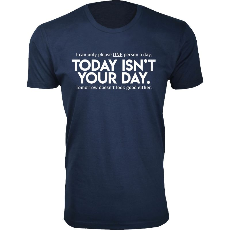 Men's Funny Sarcasm Humor T-Shirts-Navy-Today isn't Your Day-M-Daily Steals