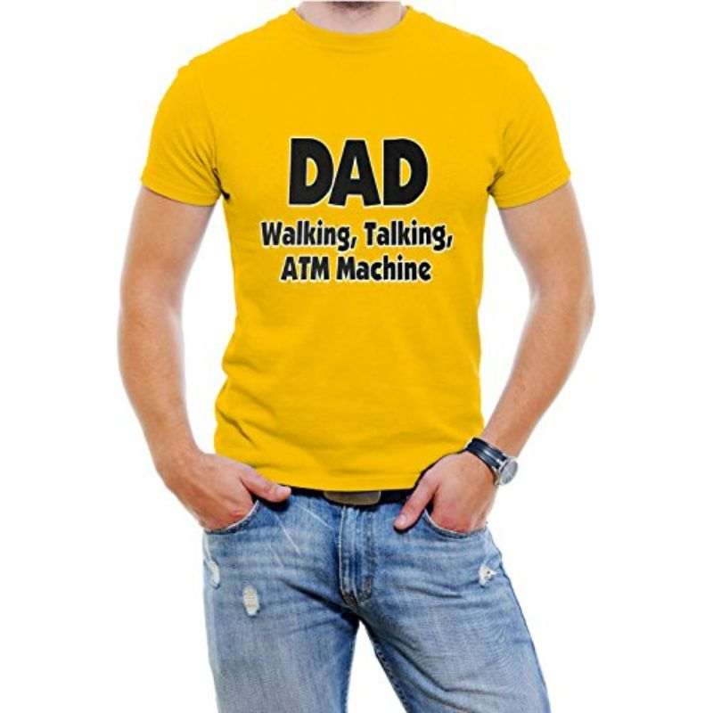 """DAD Walking, Talking, ATM Machine"" Funny T-Shirt-Yellow-S-Daily Steals"