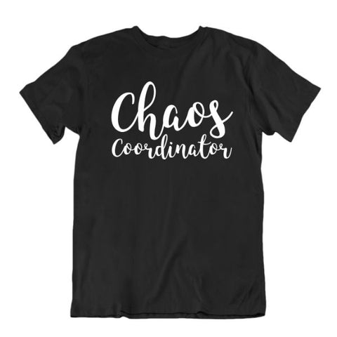 """Chaos Coordinator"" T-Shirt-Black-Small-Daily Steals"
