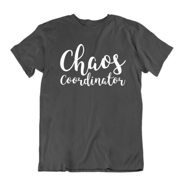 """Chaos Coordinator"" T-Shirt-Charcoal-Small-Daily Steals"