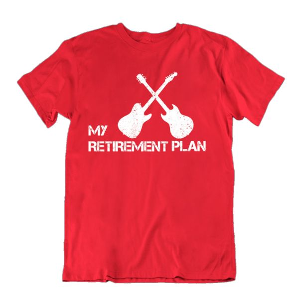 My Retirement Plan Guitar Lover T Shirt-Red-Small-Daily Steals
