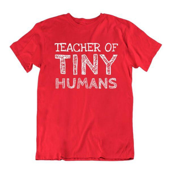 """Teacher of Tiny Humans"" Funny T-Shirt-Red-Small-Daily Steals"