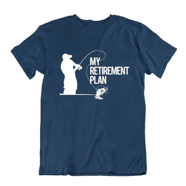 "Fisherman's ""My Retirement Plan"" T-shirt-Navy Blue-Small-Daily Steals"
