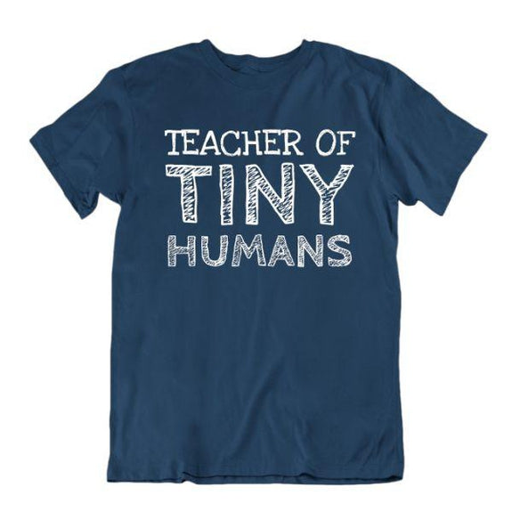"""Teacher of Tiny Humans"" Funny T-Shirt-Navy Blue-X-Large-Daily Steals"