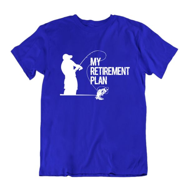 "Fisherman's ""My Retirement Plan"" T-shirt-Royal Blue-Small-Daily Steals"