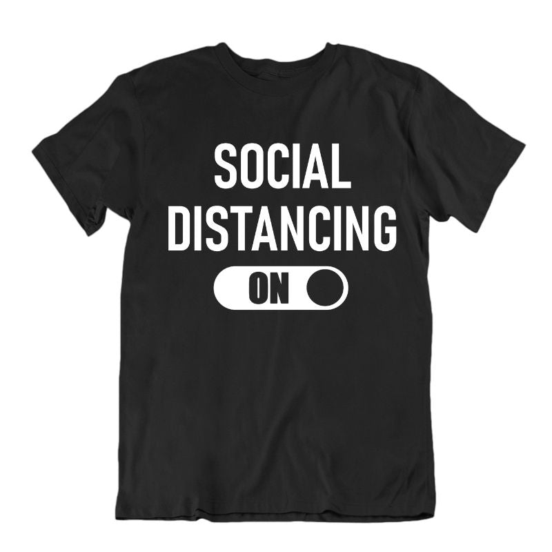 """Social Distancing: On"" T-Shirt-Black-2XL-Daily Steals"