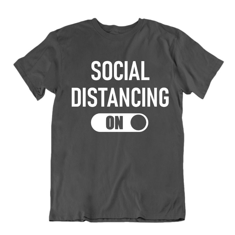 """Social Distancing: On"" T-Shirt-Charcoal-2XL-Daily Steals"