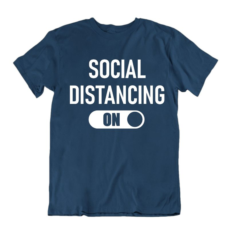 """Social Distancing: On"" T-Shirt-Navy Blue-2XL-Daily Steals"