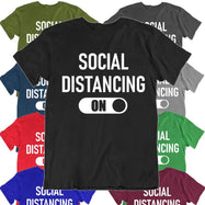 """Social Distancing: On"" T-Shirt-Daily Steals"