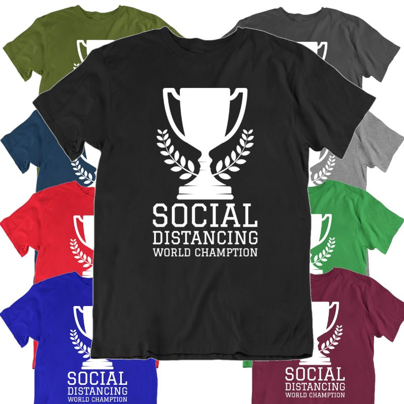 Social Distancing World Champion T- Shirt-Daily Steals