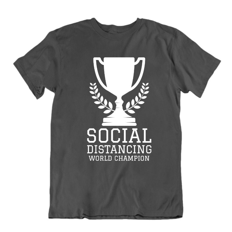 Social Distancing World Champion T- Shirt-Charcoal-S-Daily Steals