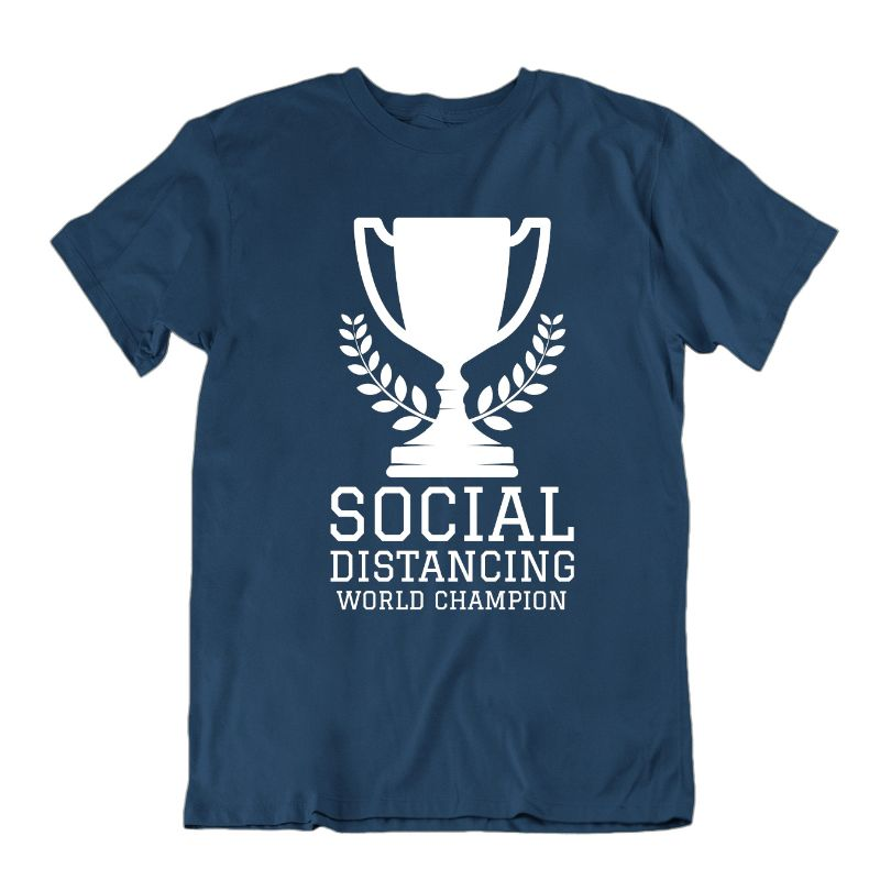 Social Distancing World Champion T- Shirt-Navy Blue-XL-Daily Steals