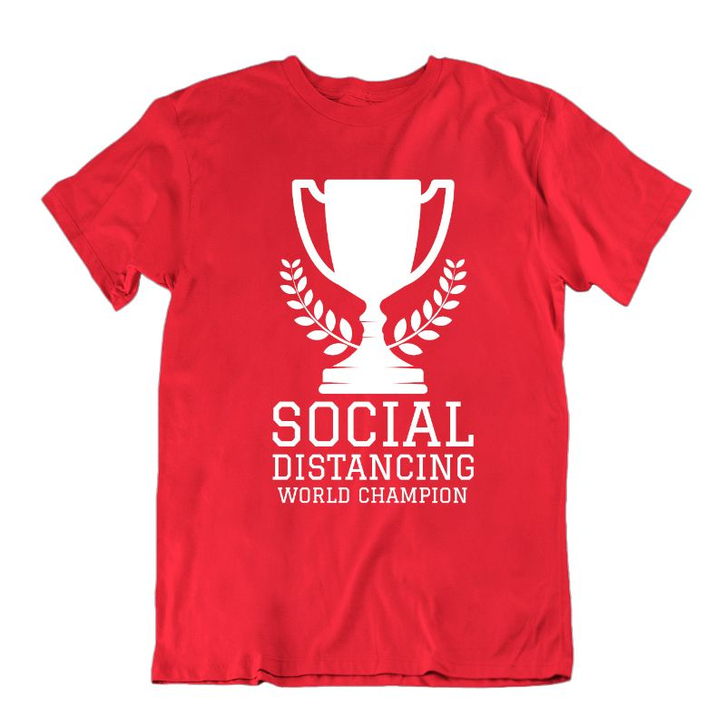 Social Distancing World Champion T- Shirt-Red-S-Daily Steals