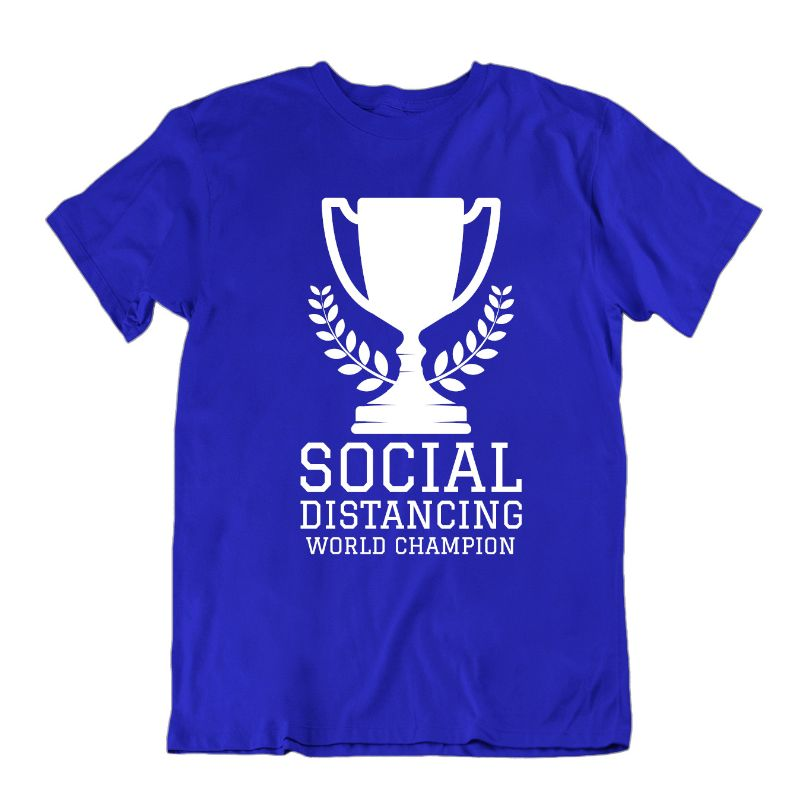 Social Distancing World Champion T- Shirt-Royal Blue-S-Daily Steals