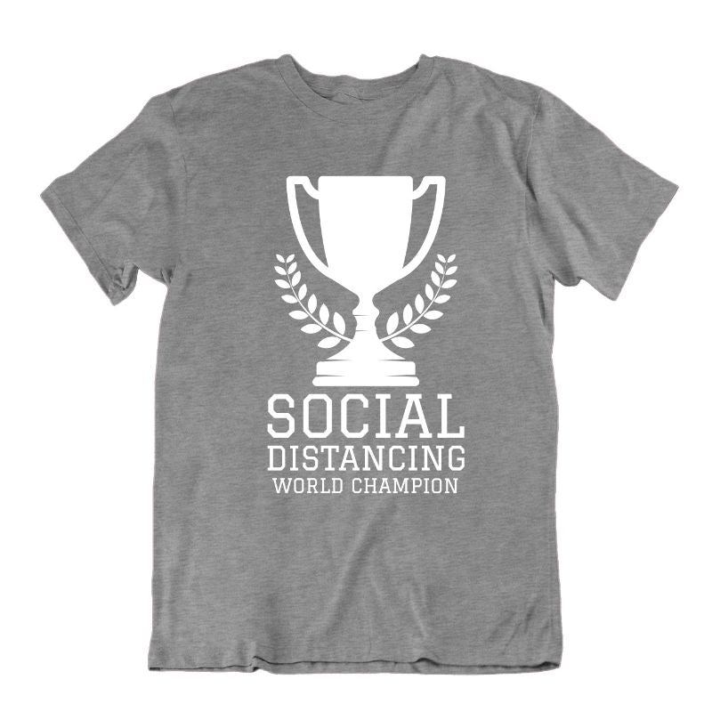 Social Distancing World Champion T- Shirt-Sports Grey-S-Daily Steals
