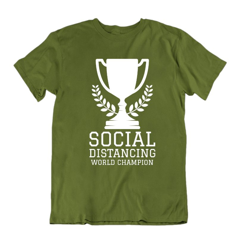 Social Distancing World Champion T- Shirt-Military Green-M-Daily Steals