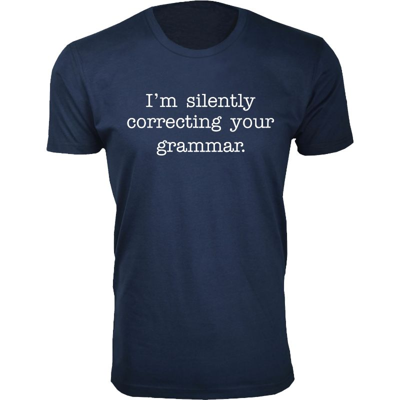Men's Funny Sarcasm Humor T-Shirts-Navy-I'm silently correcting your grammar-L-Daily Steals