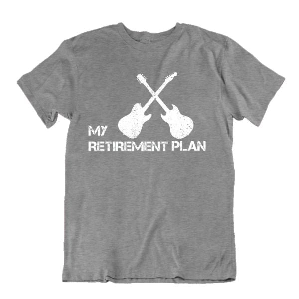 My Retirement Plan Guitar Lover T Shirt-Sports Grey-Small-Daily Steals