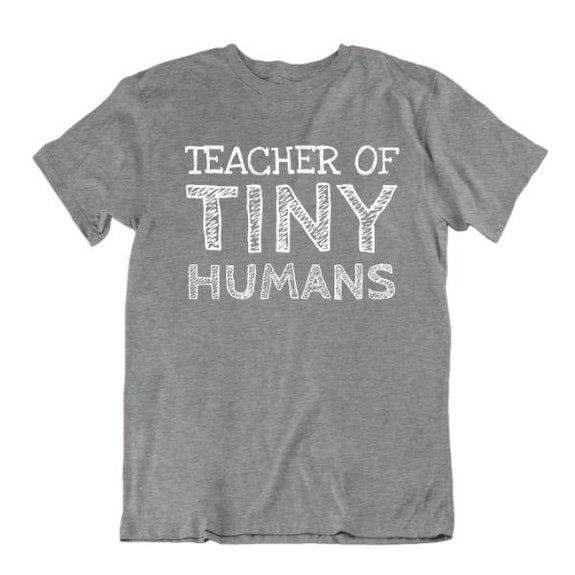 """Teacher of Tiny Humans"" Funny T-Shirt-Sports Grey-Small-Daily Steals"