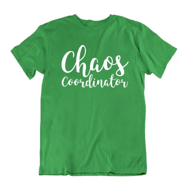 """Chaos Coordinator"" T-Shirt-Kelly Green-Small-Daily Steals"