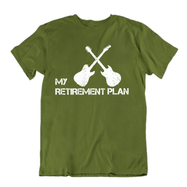 My Retirement Plan Guitar Lover T Shirt-Military Green-S-Daily Steals